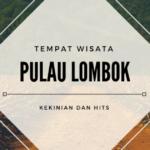 WIsata Lombok Yang Terkenal