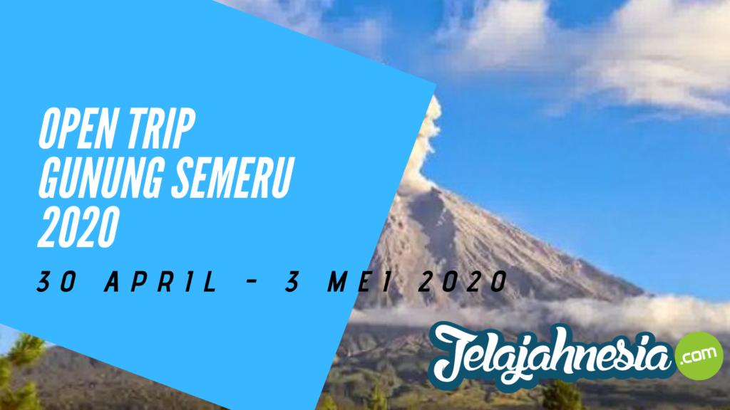 Open trip gunung semeru mei 2020